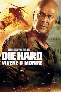Die Hard – Vivere o Morire
