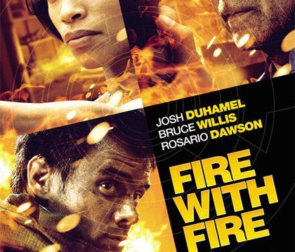 Fire with fire – La vendetta ha le sue regole