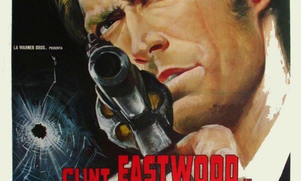 """Clint Eastwood #27 Ispettore Callaghan: il caso """"scorpio"""" è tuo!!"""