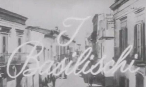 Storia del cinema italiano: I BASILISCHI (1963)