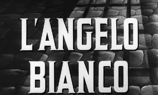 Storia del cinema italiano: L'angelo bianco (1955)