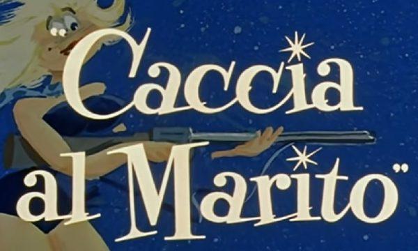 Storia del cinema italiano: Caccia al marito (1960)